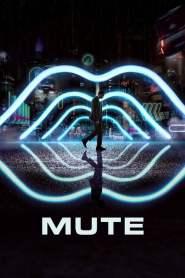 มิวท์ Mute (2018)
