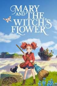 แมรี่ผจญแดนแม่มด Mary and the Witch's Flower (2017)