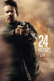 24 ชั่วโมง จับเวลาฝ่าตาย 24 Hours to Live (2017)