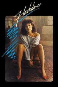 แฟลชแดนซ์ ไม่มีวันฝันสลาย Flashdance (1983)