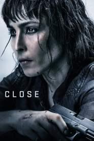 โคลส ล่าประชิดตัว Close (2019)