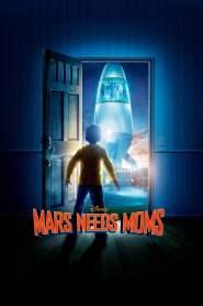 ภารกิจแอบจิ๊กตัวแม่บนดาวมฤตยู Mars Needs Moms (2011)