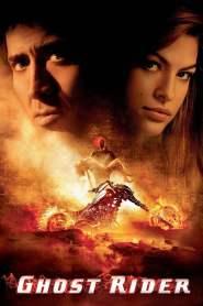 โกสต์ ไรเดอร์ มัจจุราชแห่งรัตติกาล Ghost Rider (2007)