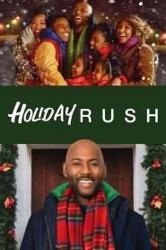 ฮอลิเดย์ รัช Holiday Rush (2019)
