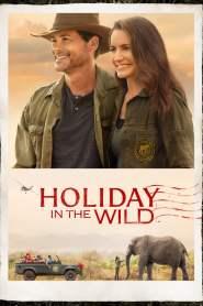 ฉลองรักกับป่า Holiday in the Wild (2019)