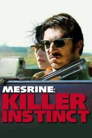 อหังการโคตรคนเหยียบฟ้า Mesrine: Killer Instinct (2008)