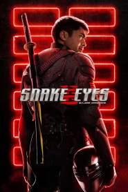 จี.ไอ.โจ: สเนคอายส์ Snake Eyes: G.I. Joe Origins (2021)