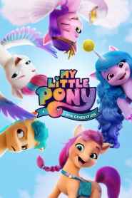 มายลิตเติ้ลโพนี่: เจนใหม่ไฟแรง My Little Pony: A New Generation (2021)