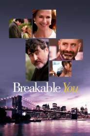 รักเราเรื่องรักร้าว Breakable You (2017)