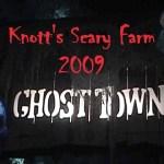 Knotts Scary Farm 2009