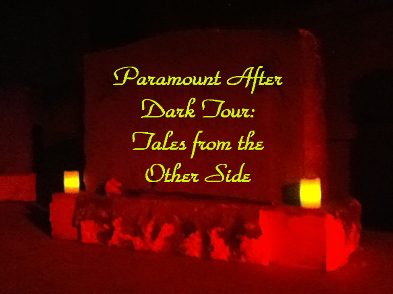 Paramount Pictures After Dark Tour: Tales from the Other Side