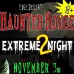 HIgh Desert Haunt Extreme Night