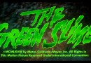 The Green Slime Review