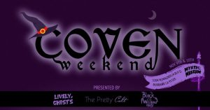 Coven weekend II