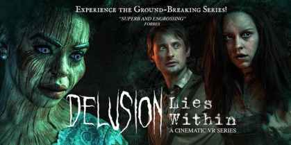 Promo art for the virtual reality film version of Delusion Lies Within
