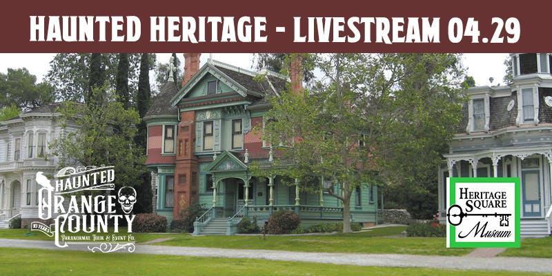 Haunted Heritage Square livestream