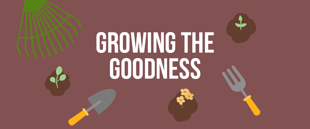 Growing the Goodness: Memorial Donations
