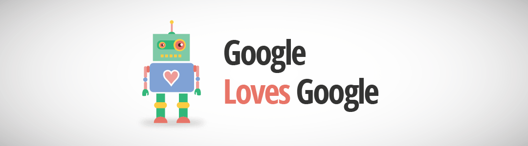 Google Loves Google