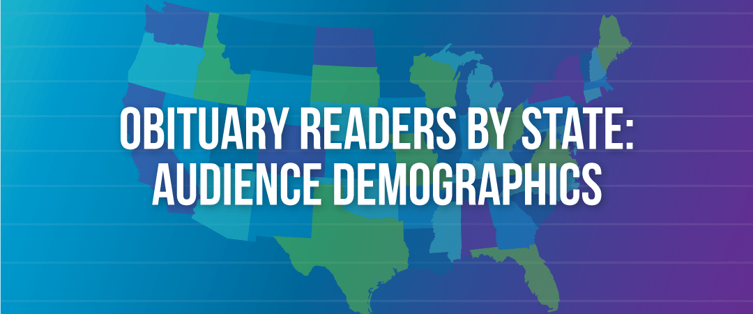 Obituary Readers by State: Audience Demographics