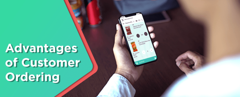 Advantages of Customer Ordering