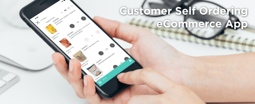 Customer B2B Self-Ordering eCommerce and App