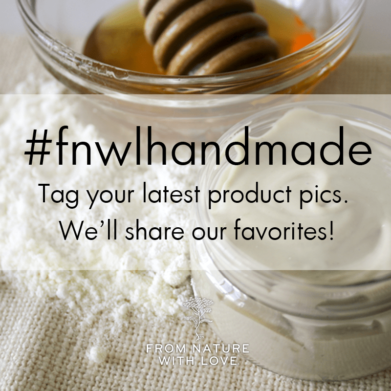 Share photos of your handcrafted bath and body products on Twitter, Facebook, and Instagram using the hashtag #fnwlhandmade. We'll re-post and feature our favorites!