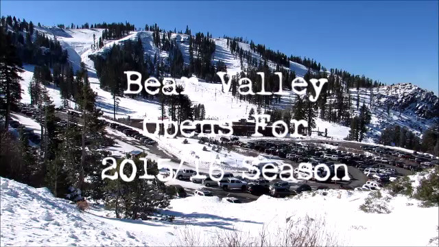 Bear Valley Opening Day 2015/16 Video