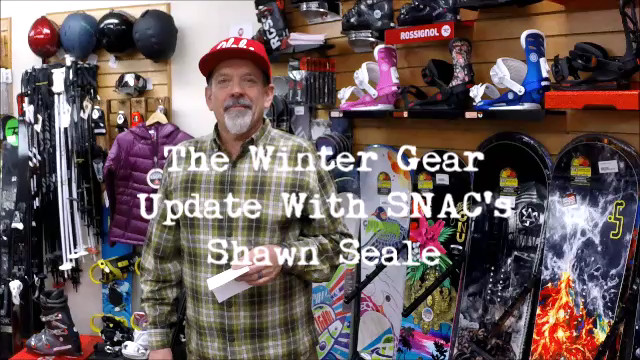 A Winter Gear Update With SNAC's Shawn Seale