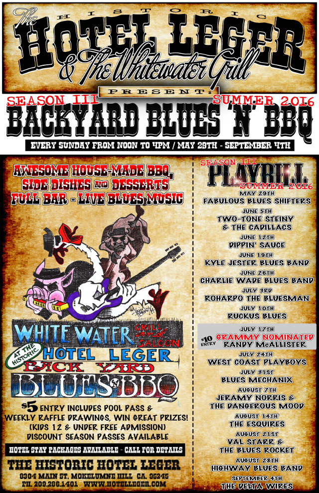 """Historic Hotel Leger's Third Season Of """"Backyard Blues 'n' BBQ"""" Is Going On Now!"""