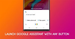 Map Any Button to Launch Google Assistant on Android