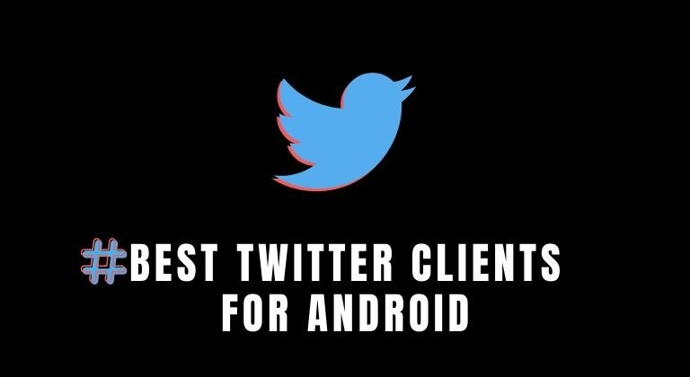 Top 5 Twitter Clients for Android To Try