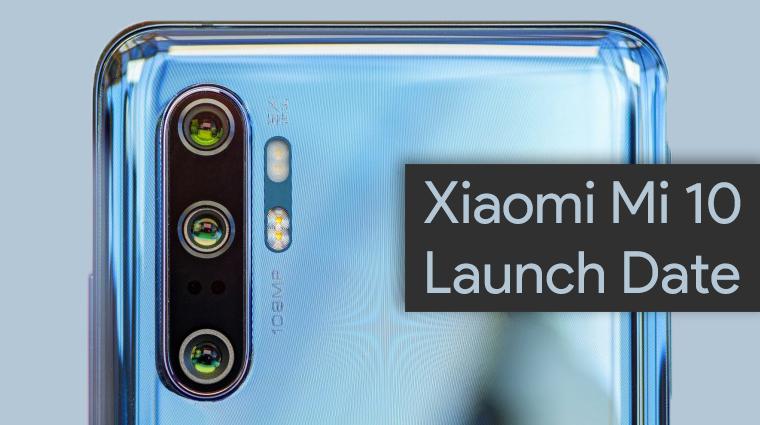 Xiaomi Mi 10 Launch Date Scheduled On February 13th
