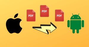 4 Best Ways to Send PDF From iPhone to Android