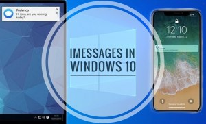 How To Get Imessages On Pc In Windows 10 (works