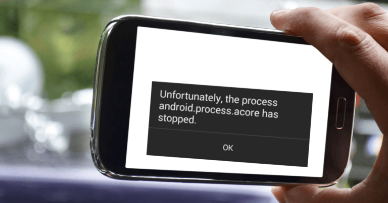 Top 6 Ways to Fix Unfortunately the Process android.process.acore Has Stopped Error