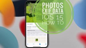 how to check exif metadata and photo location (ios 15)
