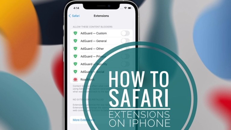 How to Use Safari Extensions on iPhone and iPad in iOS 15