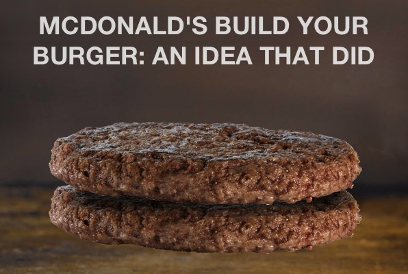 McDonald's Build Your Own Burger: An Idea that does