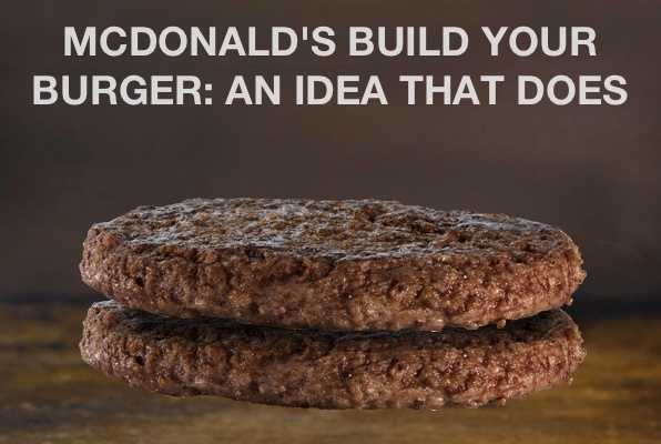 "McDonald's ""Build your burger"" is the most current, most visible and most successful idea that does by German Razorfish and Munich agency group Heye."