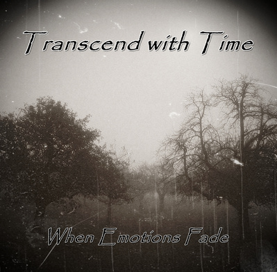 transcend-with-time-when-emotions-fade