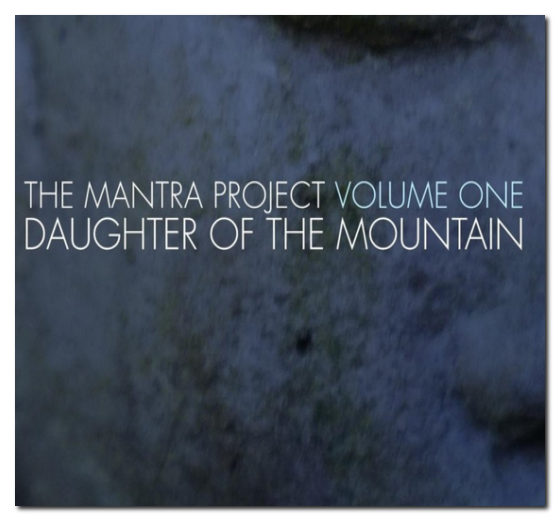 the-mantra-project-daughter-of-the-mountain1