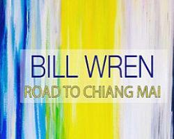bill-wren-road-to-chiang-mai