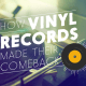 vinyl records come back