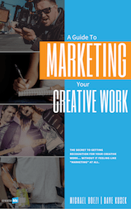 A Guide to Marketing Your Creative Work