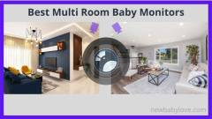 Multi Room Baby Monitor