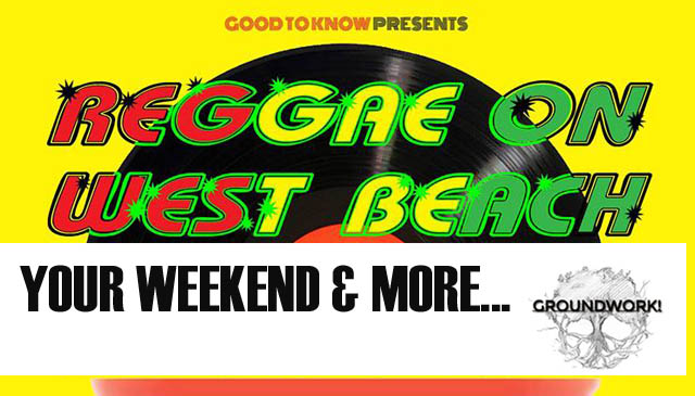Art, Reggae, Yoga and more…YOUR WEEKEND