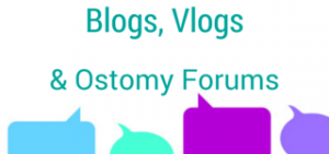 Blogs, Vlogs and Ostomy Forums