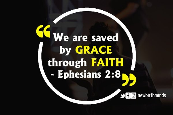 TFT: WE ARE SAVED BY GRACE THROUGH FAITH