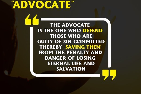 "THE HOLY SPIRIT (THE HELPER OF MEN)  – ""ADVOCATE"""