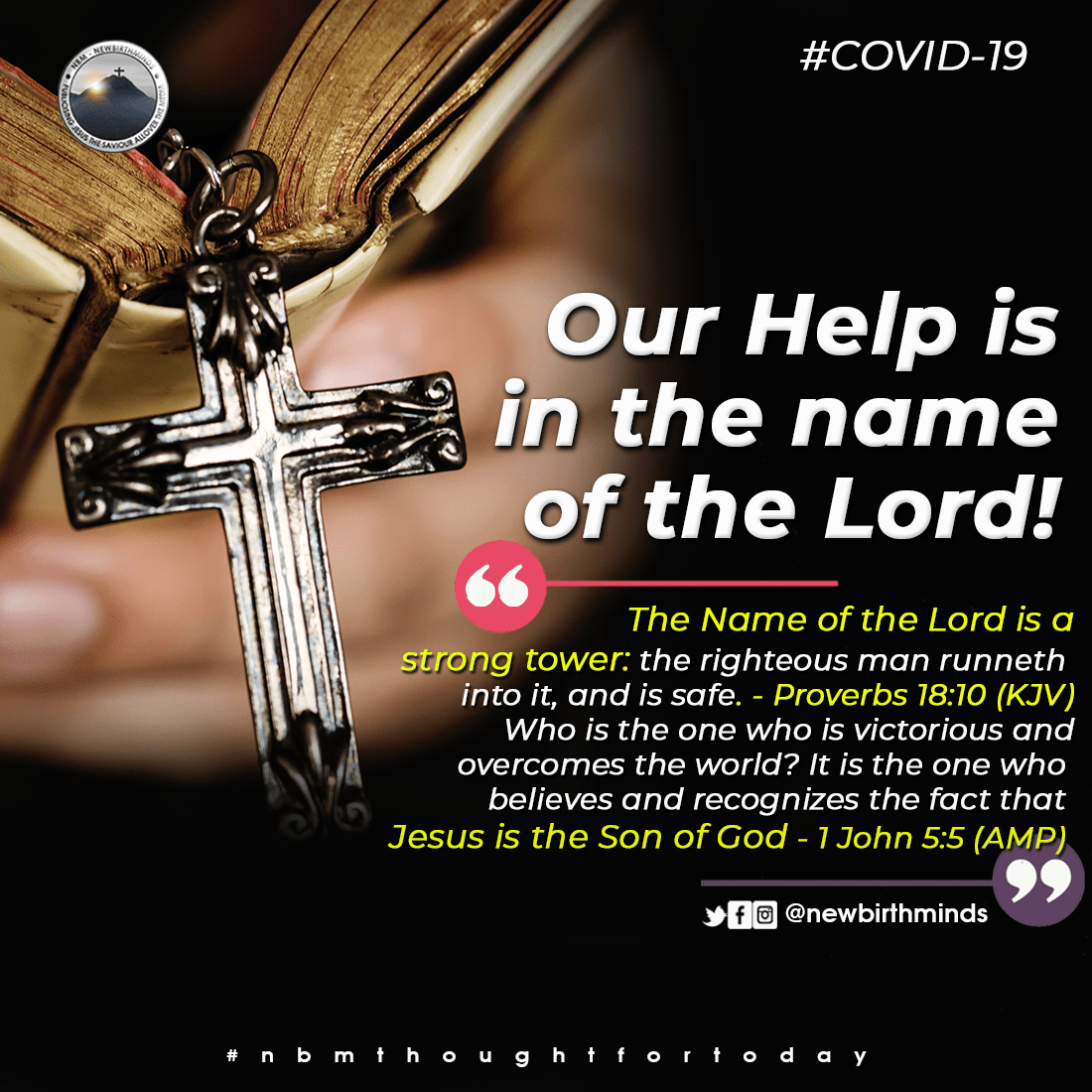 OUR HELP IS IN THE NAME OF THE LORD!